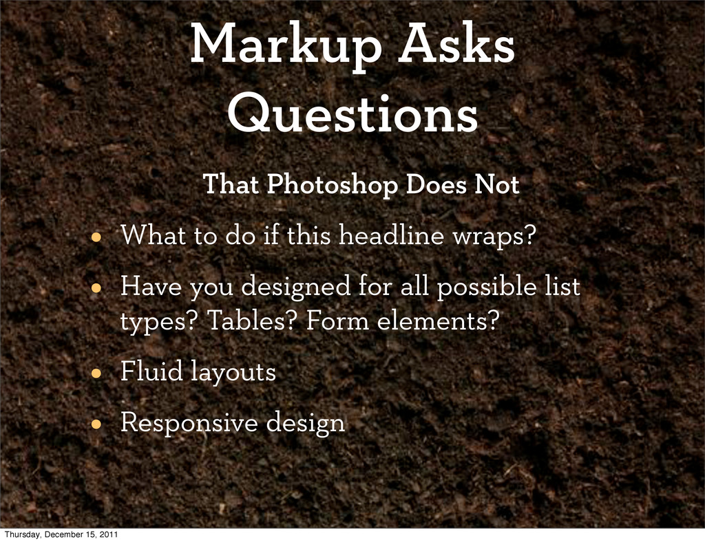 Markup Asks Questions That Photoshop Does Not •...