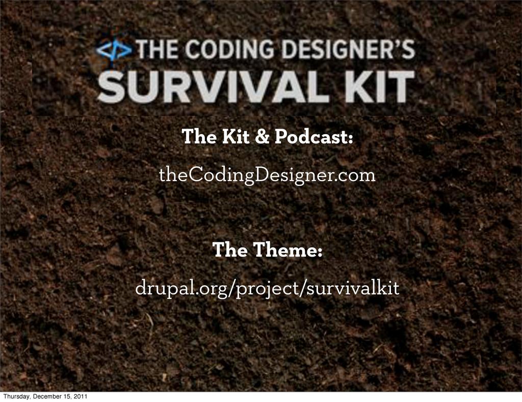 The Coding Designer's Survival Kit The Kit & Po...
