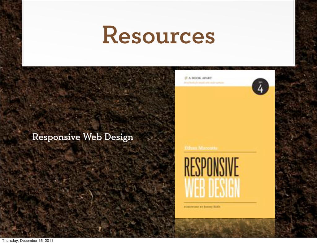 Resources Responsive Web Design Thursday, Decem...