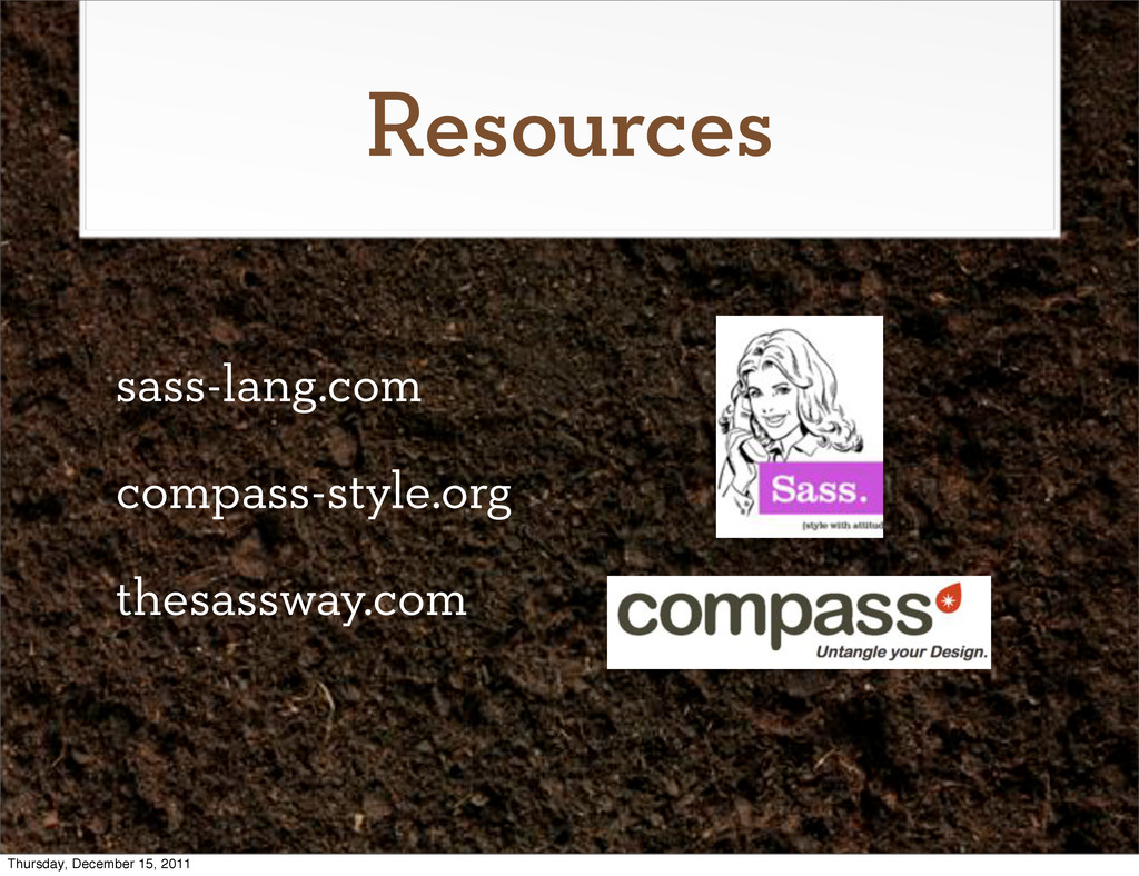 Resources sass-lang.com compass-style.org thesa...