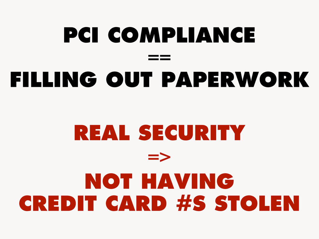 PCI COMPLIANCE == FILLING OUT PAPERWORK REAL SE...