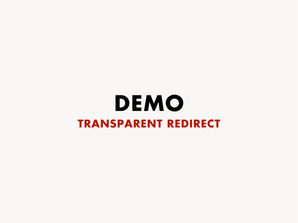 DEMO TRANSPARENT REDIRECT