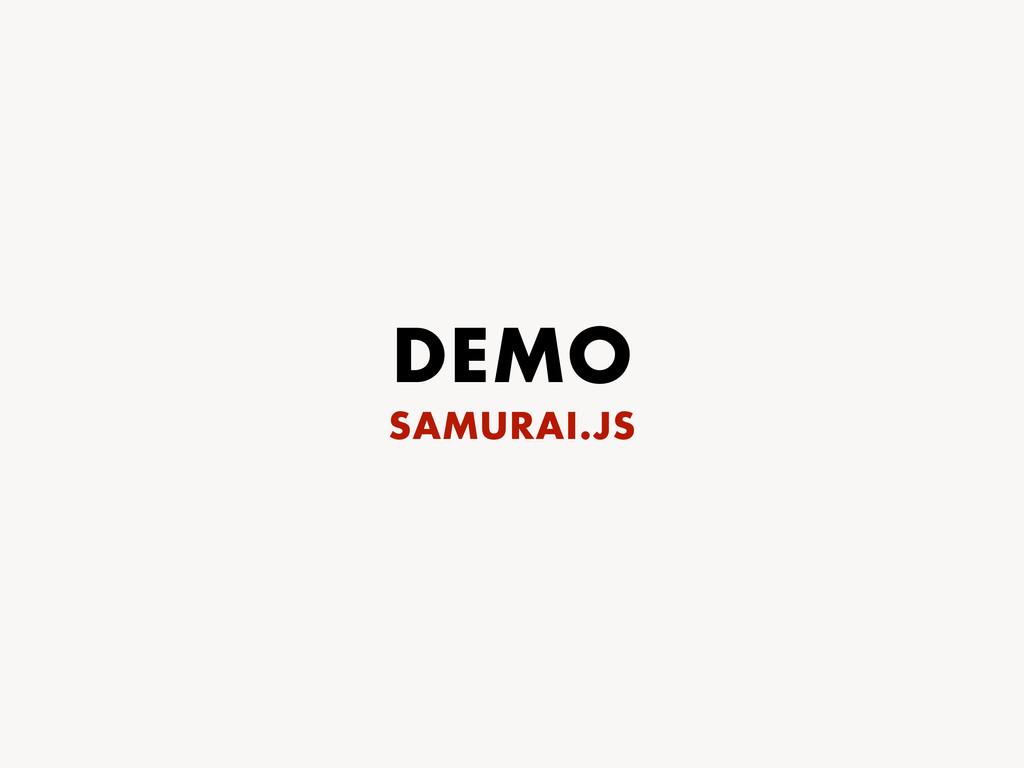 DEMO SAMURAI.JS