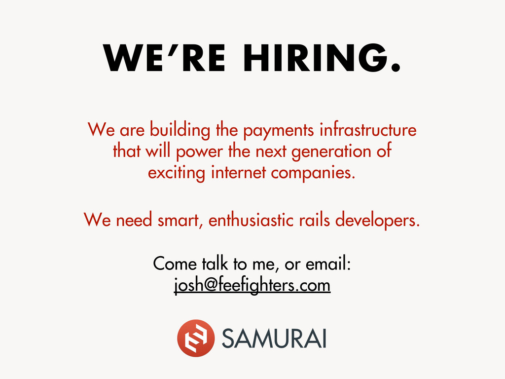 WE'RE HIRING. We are building the payments infr...