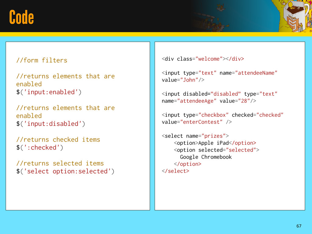 Code 67 //form filters //returns elements that ...