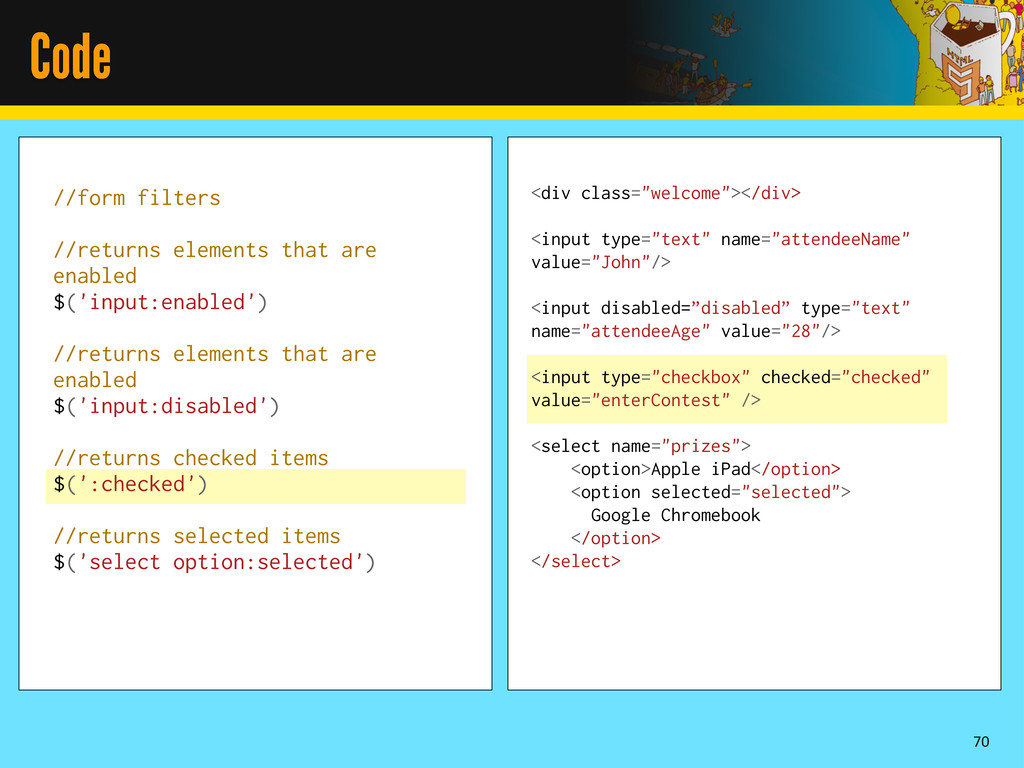 Code 70 //form filters //returns elements that ...