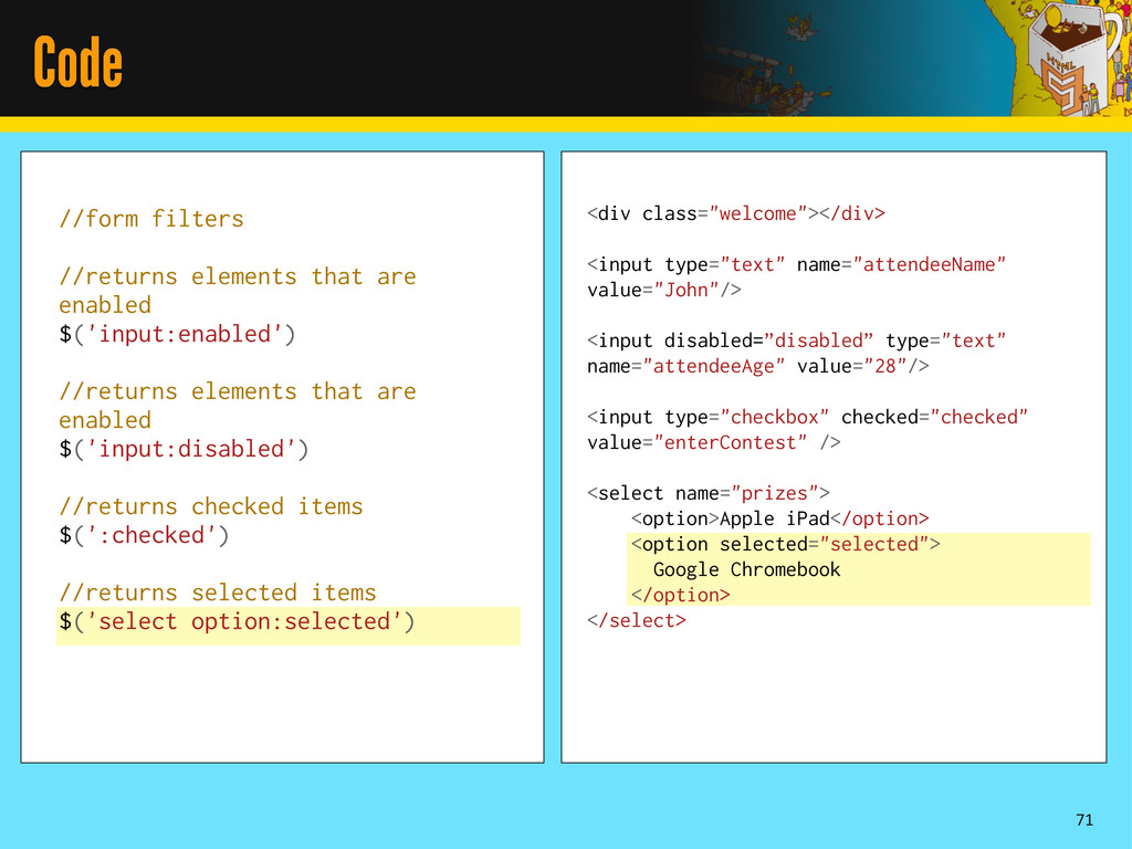 Code 71 //form filters //returns elements that ...