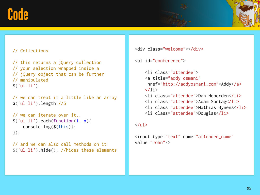 Code 95 // Collections // this returns a jQuery...