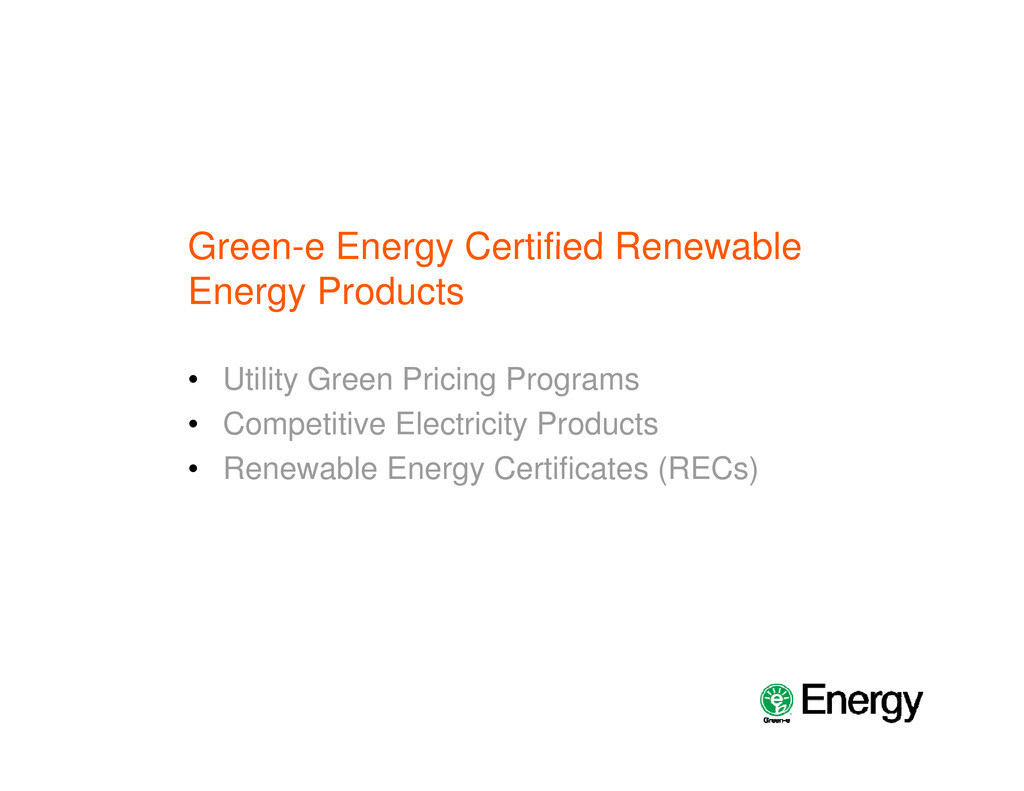 Green e Energy Certified Renewable Green-e Ener...