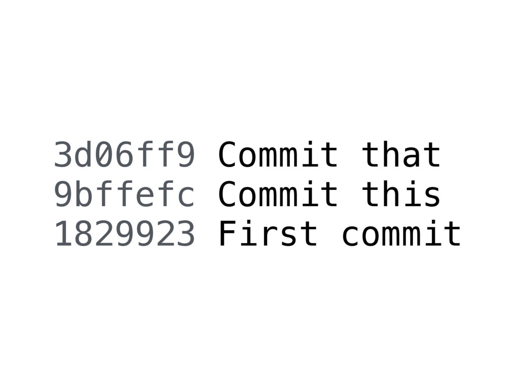 3d06ff9 Commit that 9bffefc Commit this 1829923...