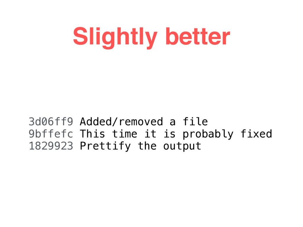 Slightly better 3d06ff9 Added/removed a file 9b...