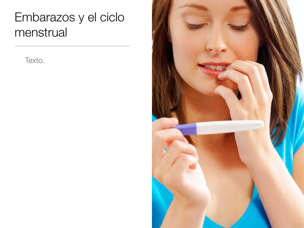 Embarazos y el ciclo menstrual Texto.