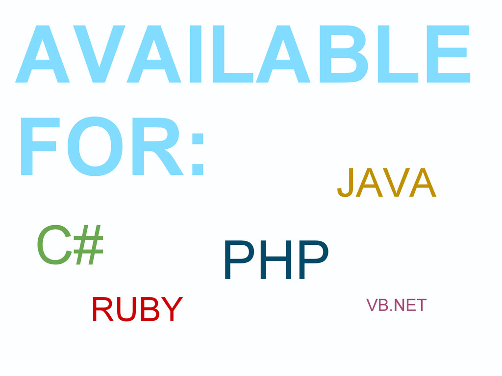 AVAILABLE FOR: C# JAVA PHP RUBY VB.NET