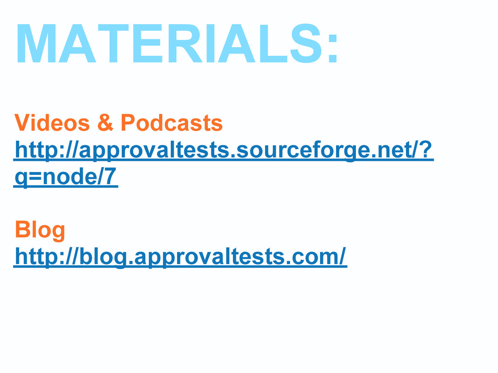 MATERIALS: Videos & Podcasts http://approvaltes...