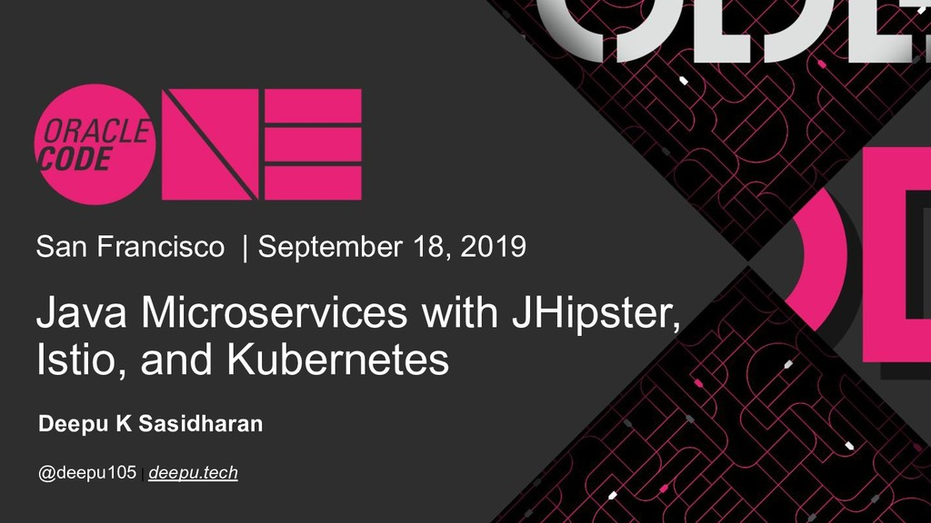 Java Microservices with JHipster, Istio, and Ku...