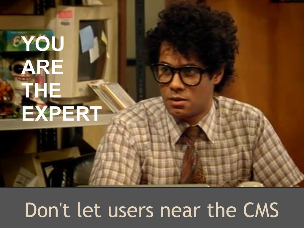 Don't let users near the CMS Kimb Jones http://...
