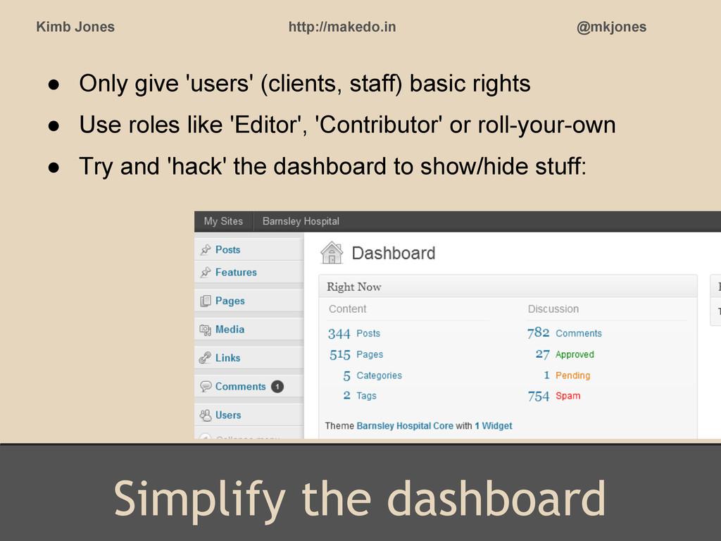 Simplify the dashboard Kimb Jones http://makedo...