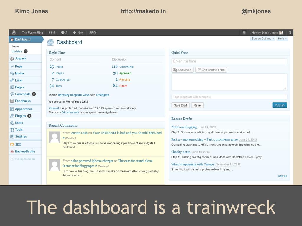 The dashboard is a trainwreck Kimb Jones http:/...