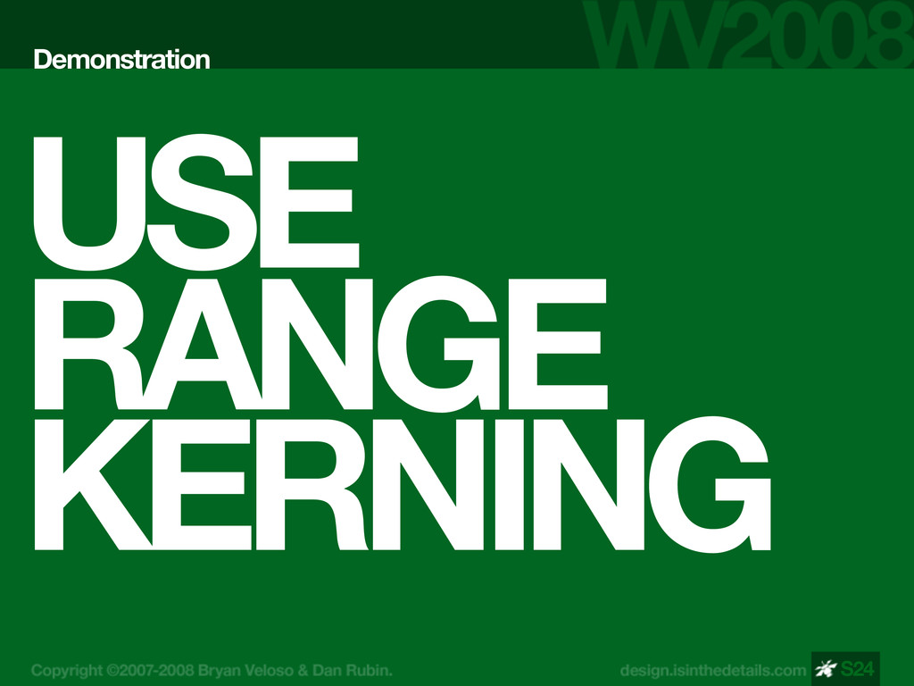 USE RANGE KERNING Demonstration S24