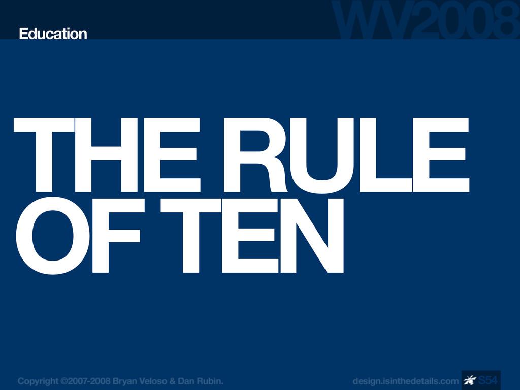 THE RULE OF TEN Education S54