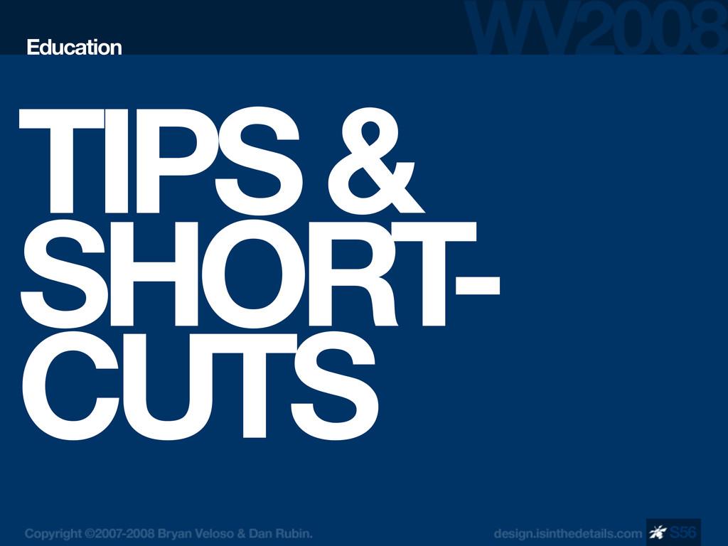 TIPS & SHORT - CUTS Education S56