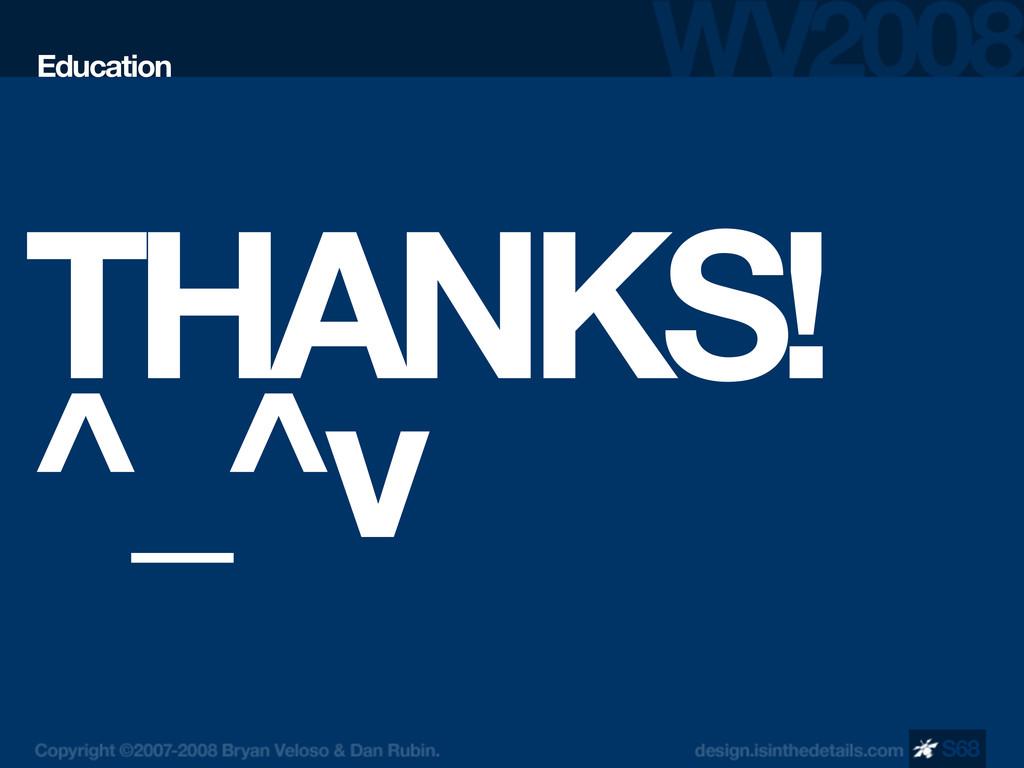 THANKS! ^_^v Education S68