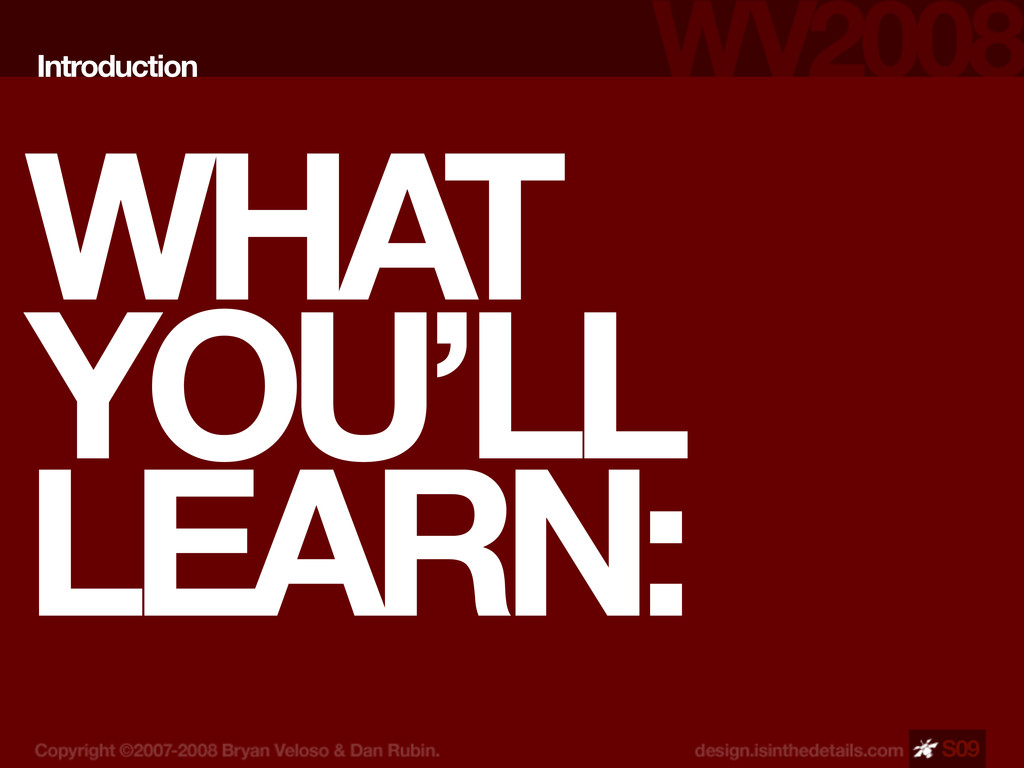 WHAT YOU'LL LEARN: Introduction S09