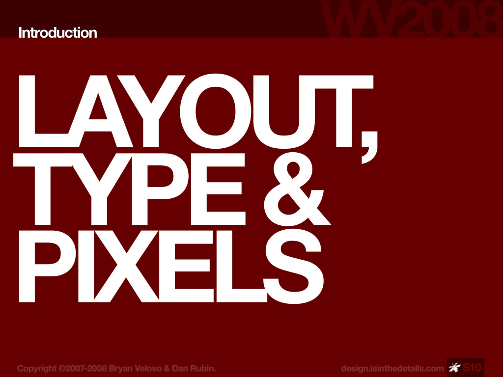 LAYOUT, TYPE & PIXELS Introduction S10