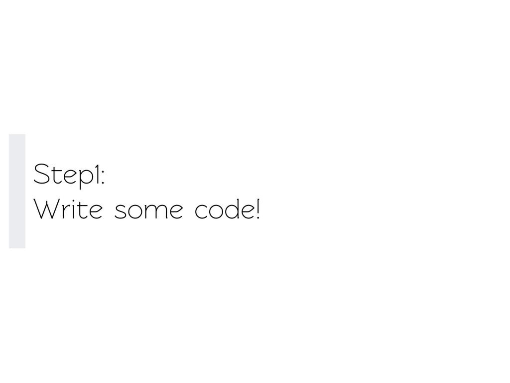 Sep1: Wrie some code!