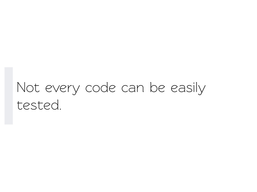 Not every code can be easily esed.