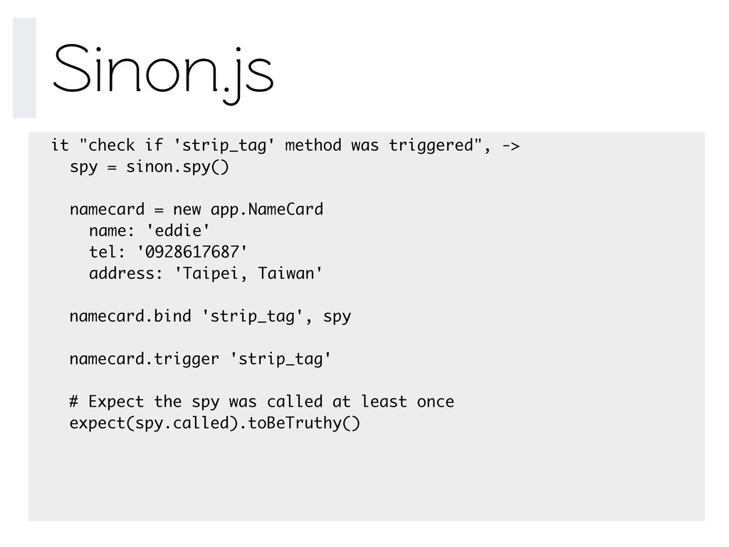 "Sinon.js it ""check if 'strip_tag' method was tr..."