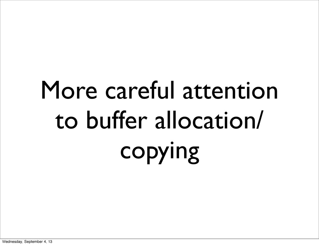 More careful attention to buffer allocation/ co...
