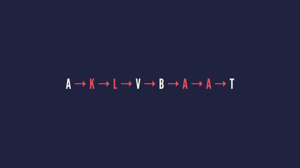 A → K → L → V → B → A → A → T
