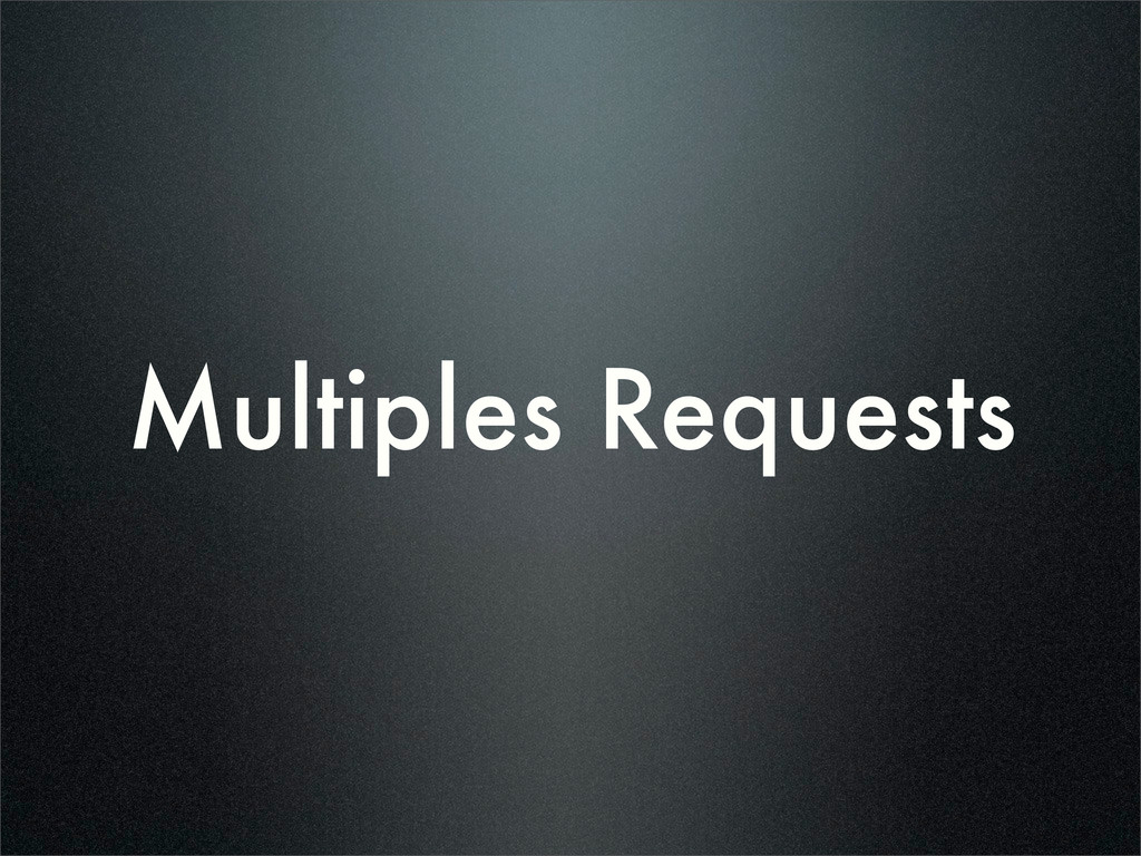 Multiples Requests