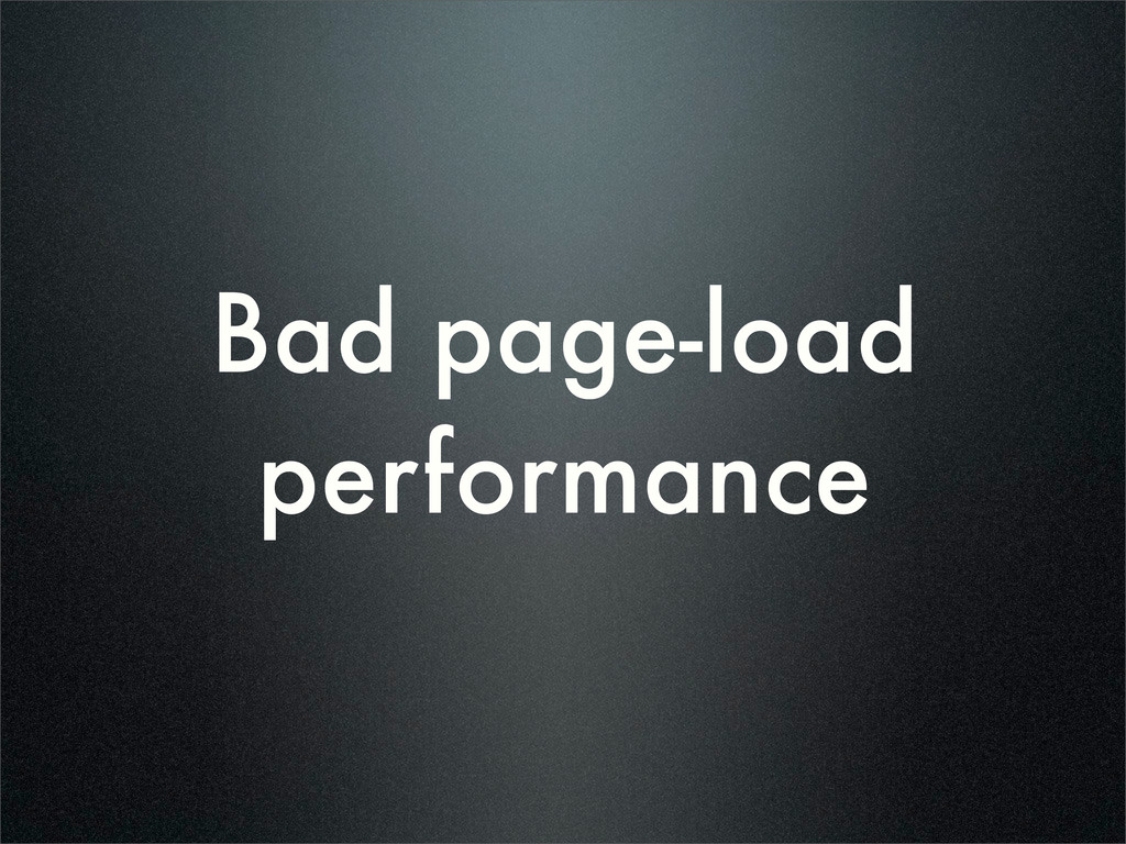 Bad page-load performance