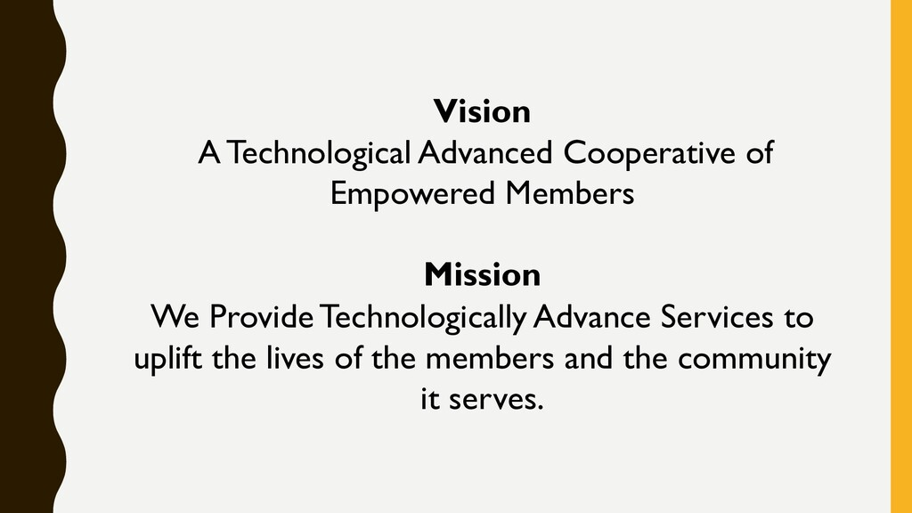 Vision A Technological Advanced Cooperative of ...