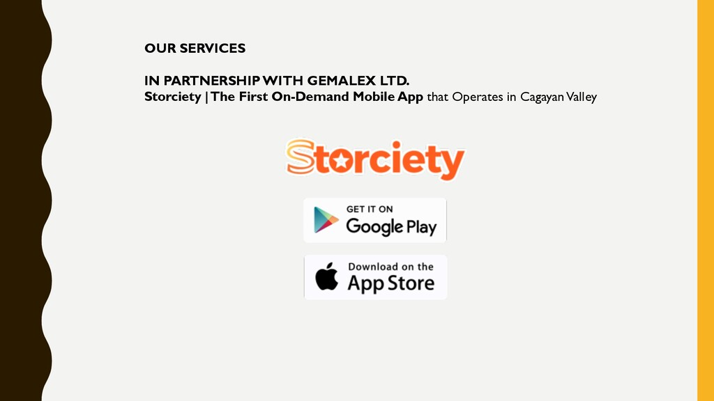 OUR SERVICES IN PARTNERSHIP WITH GEMALEX LTD. S...