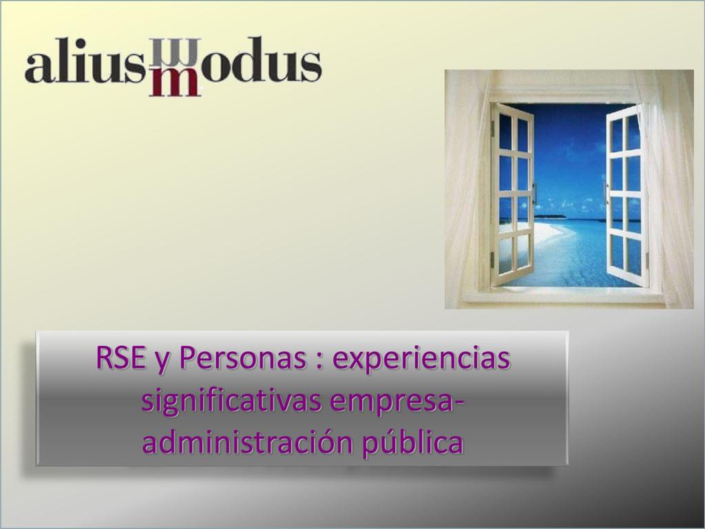 2011 -1- RSE y Personas : experiencias signific...