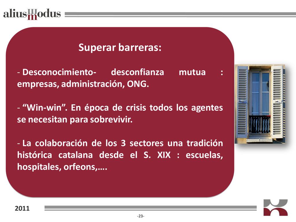 2011 -23- Superar barreras: - Desconocimiento- ...
