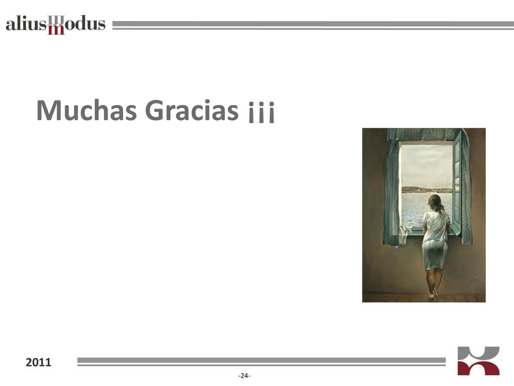 2011 -24- Muchas Gracias ¡¡¡