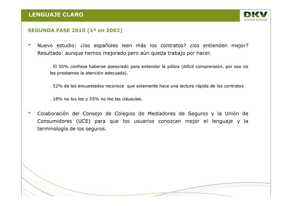 LENGUAJE CLARO SEGUNDA FASE 2010 (1ª en 2002) •...