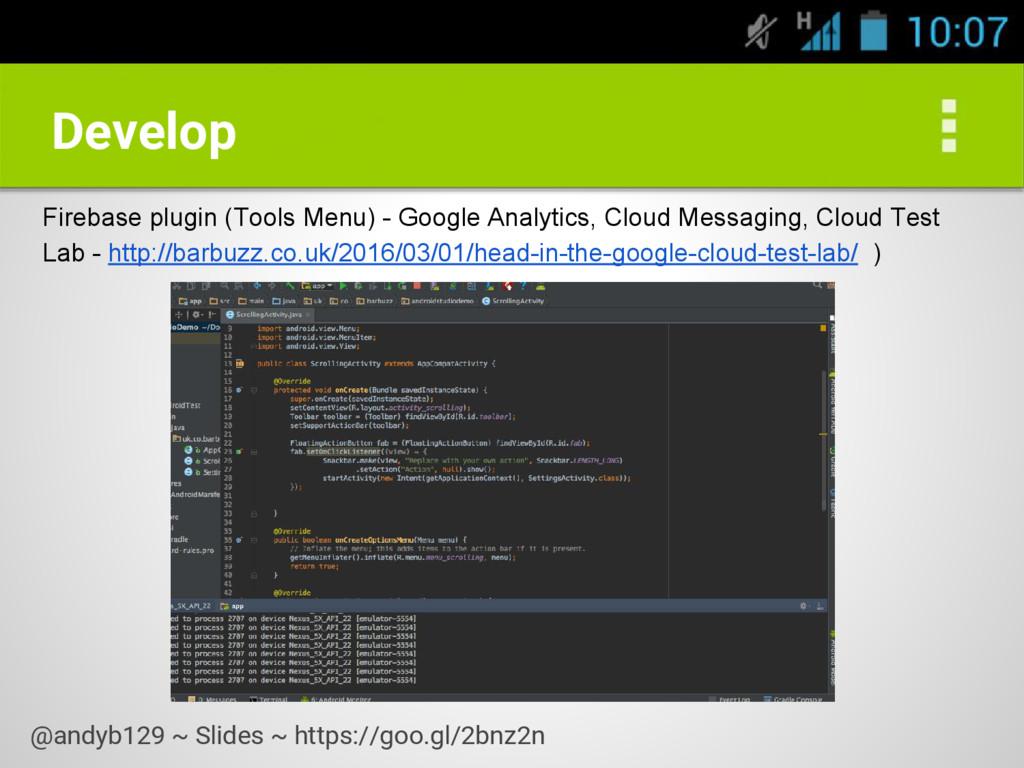 Develop Firebase plugin (Tools Menu) - Google A...