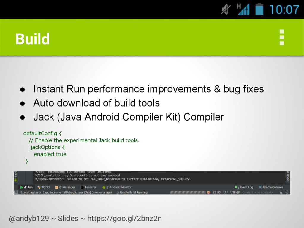 Build ● Instant Run performance improvements & ...