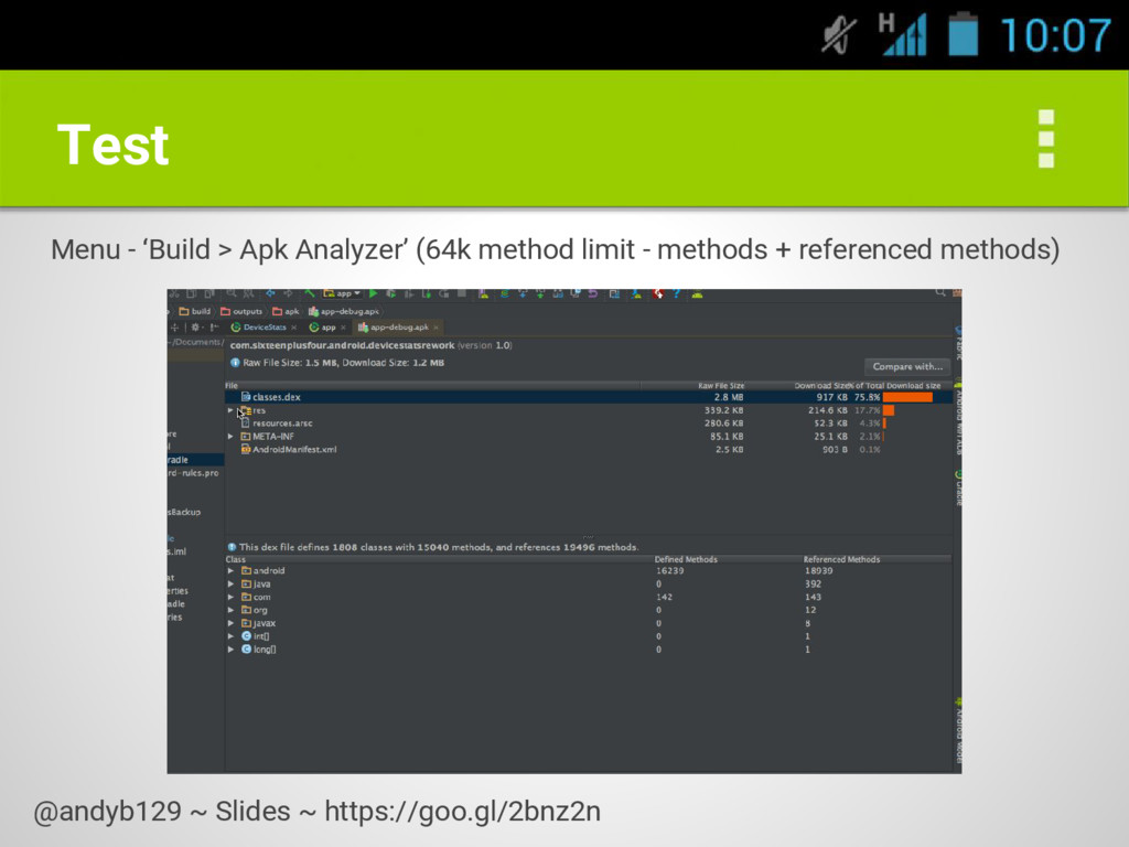 Test Menu - 'Build > Apk Analyzer' (64k method ...