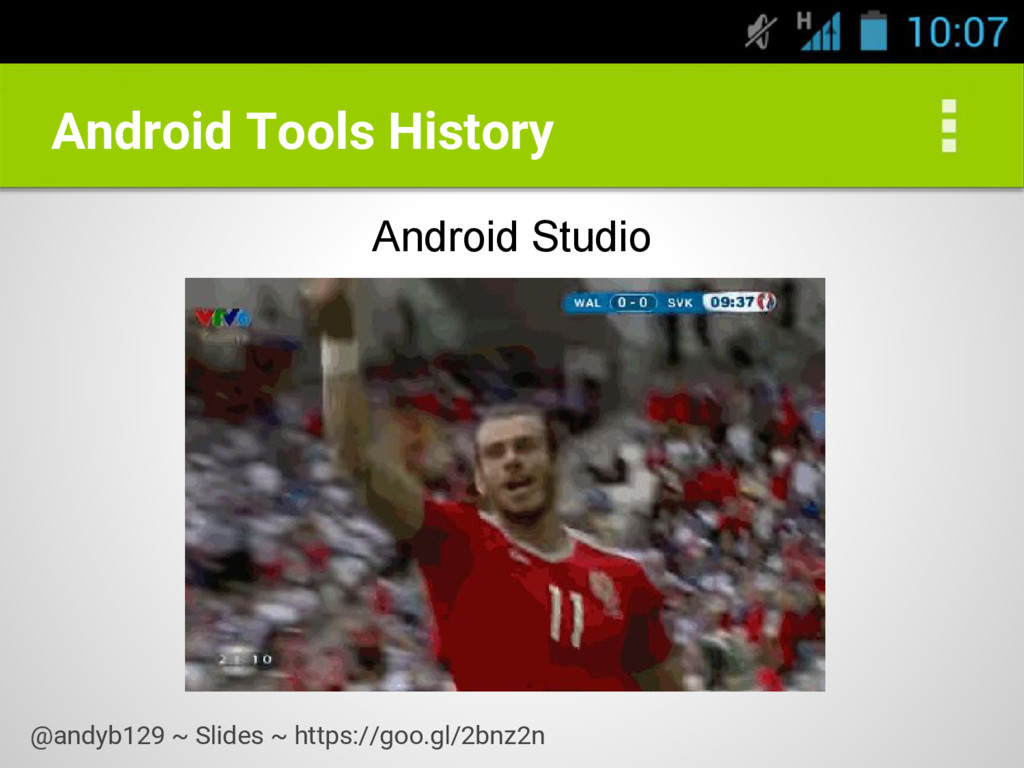 Android Tools History Android Studio @andyb129 ...