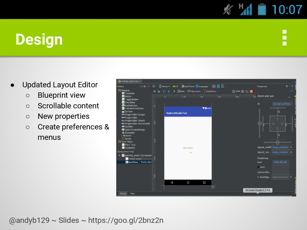 Design ● Updated Layout Editor ○ Blueprint view...