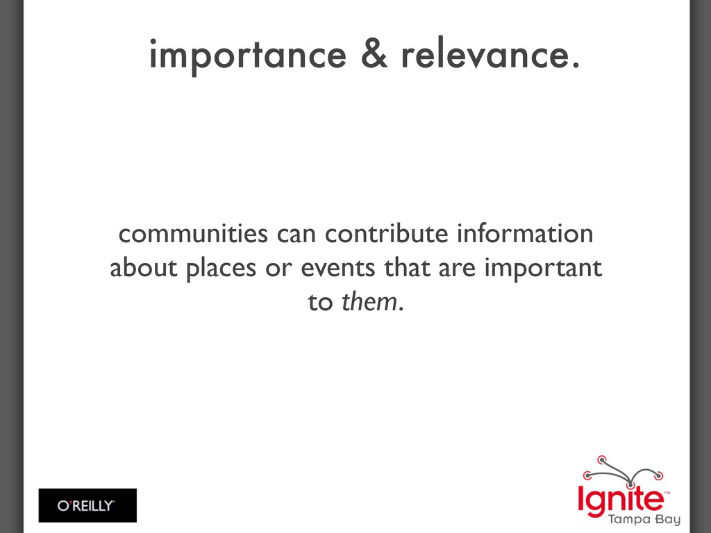 importance & relevance. communities can contrib...