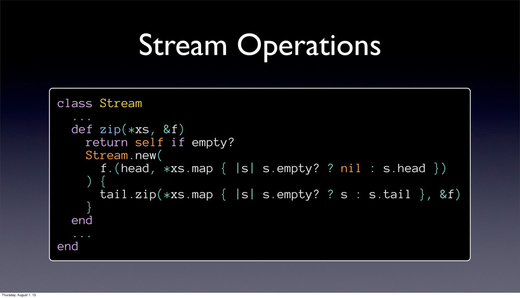Stream Operations Thursday, August 1, 13