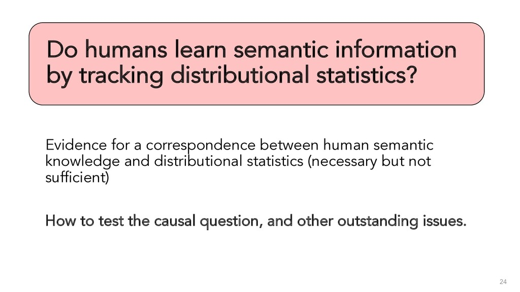 Do humans learn semantic information by trackin...