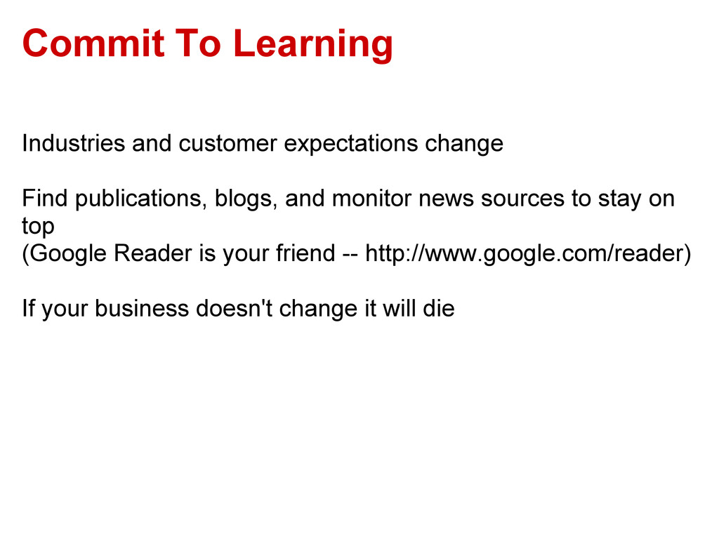 Commit To Learning Industries and customer expe...